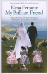 My Brilliant Friend - Elena Ferrante (Paperback)