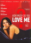 How Much Do You Love Me (Region 1 DVD)