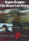 Super Dragon: Bruce Lee Story (Region 1 DVD)