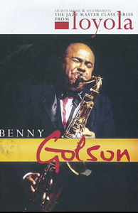 Benny Golson - Jazz Master Class Series From Nyu (Region 1 DVD) - Cover