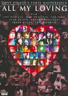 All My Loving (Region 1 DVD)