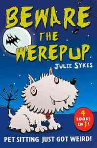 Beware the Werepup - Julie Sykes (Paperback) - Cover