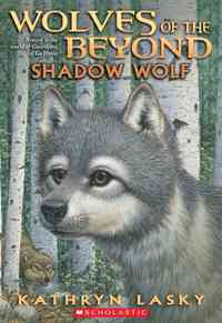 Shadow Wolf - Kathryn Lasky (Paperback) - Cover
