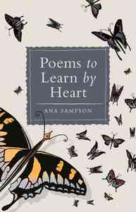 Poems to Learn By Heart - Ana Sampson (Hardcover) - Cover