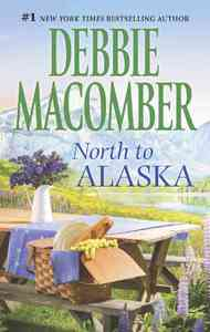 North to Alaska - Debbie Macomber (Paperback) - Cover
