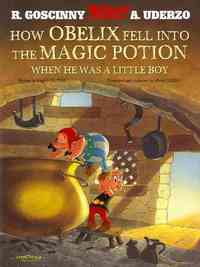 How Obelix Fell Into the Magic Potion - Rene Goscinny (Paperback) - Cover