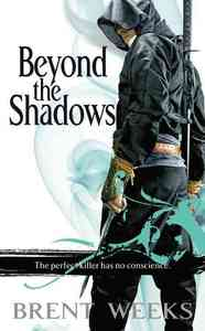 Beyond the Shadows - Brent Weeks (Paperback) - Cover