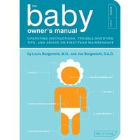 The Baby Owner's Manual - Louis Borgenicht (Paperback)