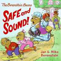 Safe and Sound! - Jan Berenstain (Paperback) - Cover