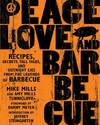 Peace, Love, and Barbecue - Mike Mills (Paperback)
