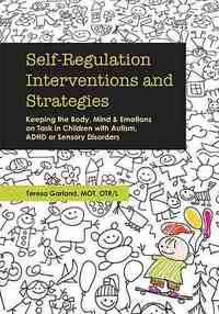 Self-Regulation Interventions and Strategies - Teresa Garland (Paperback) - Cover