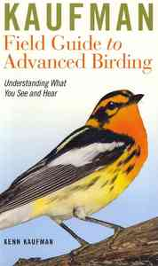 Kaufman Field Guide to Advanced Birding - Kenn Kaufman (Paperback) - Cover