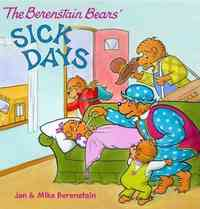 The Berenstain Bears Sick Days - Jan Berenstain (Paperback) - Cover
