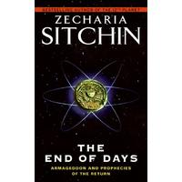 The End of Days - Zecharia Sitchin (Paperback)
