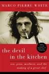 The Devil in the Kitchen - Marco Pierre White (Paperback)