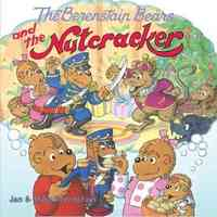 The Berenstain Bears and the Nutcracker - Jan Berenstain (Paperback) - Cover