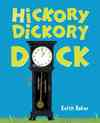 Hickory Dickory Dock - Keith Baker (School And Library)