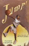 Jump! - Floyd Cooper (School And Library)