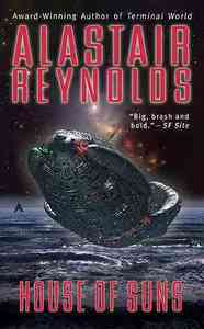 House of Suns - Alastair Reynolds (Paperback) - Cover