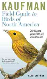 Kaufman Field Guide to Birds Of North America - Kenn Kaufman (Paperback) - Cover