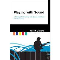 Playing With Sound - Karen Collins (Hardcover)