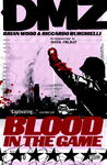 Dmz Tp Vol 06 Blood In the Game - Brian Wood (Paperback)
