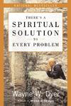 There's a Spiritual Solution to Every Problem - Wayne W. Dyer (Paperback)
