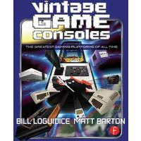 Vintage Game Consoles - Bill Loguidice (Paperback)