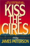 Kiss the Girls - James Patterson (Paperback)