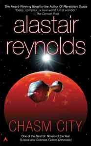 Chasm City - Alastair Reynolds (Paperback) - Cover