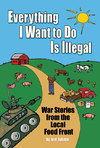 Everything I Want to Do Is Illegal - Joel Salatin (Paperback)