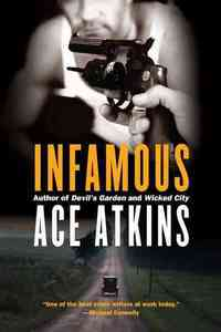 Infamous - Ace Atkins (Paperback) - Cover