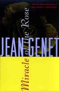 Miracle of the Rose - Jean Genet (Paperback) - Cover