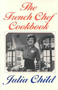 The French Chef Cookbook - Julia Child (Paperback) - Cover