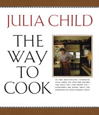 The Way to Cook - Julia Child (Paperback) - Cover