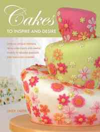 Cakes to Inspire and Desire - Lindy Smith (Paperback) - Cover