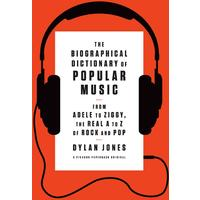 The Biographical Dictionary of Popular Music - Dylan Jones (Paperback)
