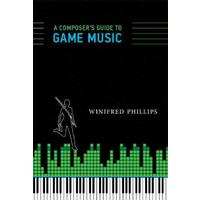 Composer's Guide to Game Music - Winifred Phillips (Hardcover)