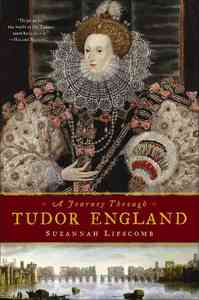 A Journey Through Tudor England - Suzannah Lipscomb (Hardcover) - Cover