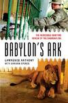 Babylon's Ark - Lawrence Anthony (Paperback)