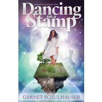 Dancing on a Stamp - Garnet Schulhauser (Paperback)