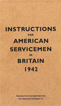 Instructions For American Servicemen In Britain, 1942 (Hardcover)