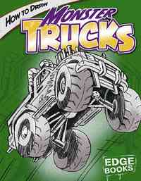 How to Draw Monster Trucks - Aaron Sautter (Library) - Cover