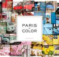 Paris In Color - Nichole Robertson (Hardcover) - Cover