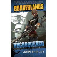 Unconquered - John Shirley (Paperback)