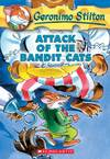 Attack of the Bandit Cats - Geronimo Stilton (Paperback)