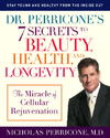 Dr. Perricone's 7 Secrets to Beauty, Health, and Longevity - Nicholas Perricone (Paperback)