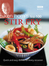 Ken Hom's Top 100 Stir-Fry Recipes - Ken Hom (Hardcover)