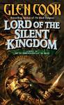 Lord of the Silent Kingdom - Glen Cook (Paperback)