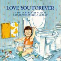 Love You Forever - Robert N. Munsch (School And Library) - Cover